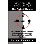 AIDS : The Perfect Disease