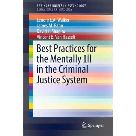 Best Practices for the Mentally Ill in the Criminal Justice System - (Best Of Social Justice)