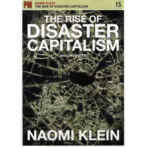The Rise Of Disaster Capitalism (Widescreen)