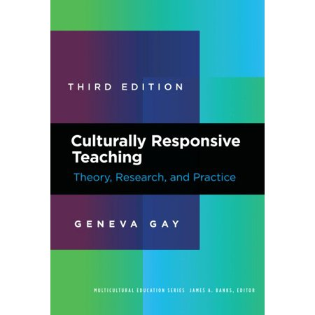Culturally Responsive Teaching : Theory, Research, and (The Practice Of Survey Research Theory And Applications)