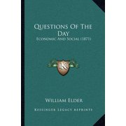 Questions of the Day : Economic and Social (1871)