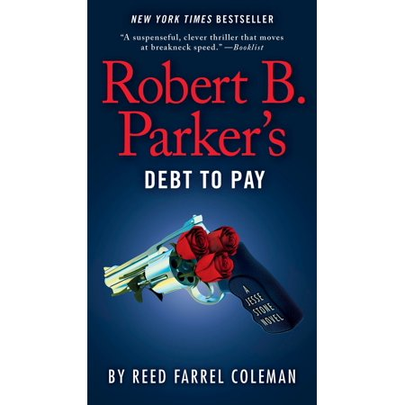 Robert B. Parker's Debt to Pay (Debt Consolidation Loan To Pay Off Credit Cards)
