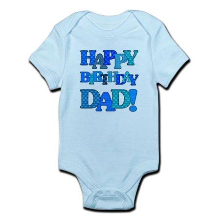 CafePress - Happy Birthday Dad Body Suit - Baby Light Bodysuit