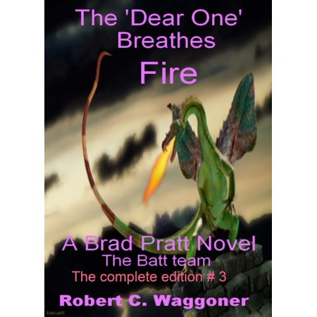 The 'Dear One' Breathes Fire - eBook
