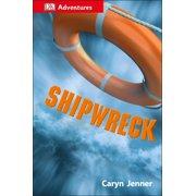 DK Adventures: Shipwreck : Surviving the Storm