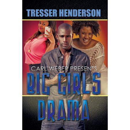 Big Girls Drama : Carl Weber Presents Carl Maria Von Weber Clarinet