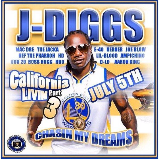 J-Diggs - California Livin Pt  3: Chasin My Dreams [CD]