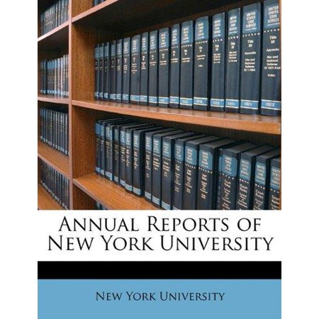 Annual Reports Of New York University
