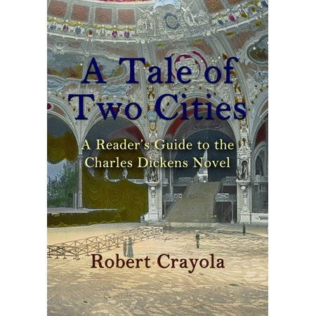 A Tale of Two Cities: A Reader's Guide to the Charles Dickens Novel -