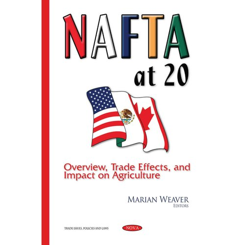 an overview of nafta The nafta secretariat is a unique organization established pursuant to article 2002 of the north american free trade agreement (nafta) it administers the mechanisms.