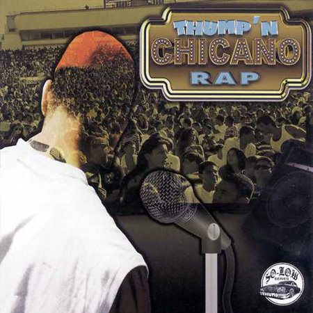 Thump'N Chicano Rap - Thump'N Chicano Rap [CD]