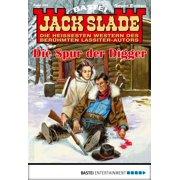Jack Slade 894 - Western - eBook