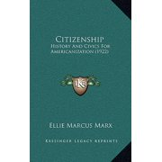 Citizenship : History and Civics for Americanization (1922)