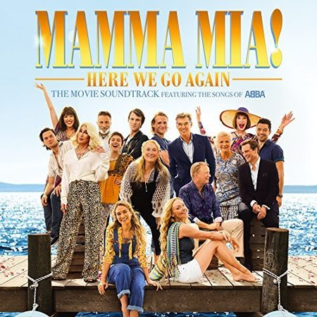 Mamma Mia!: Here We Go Again (The Movie Soundtrack Featuring the Songs of ABBA) - Halloween Movie Soundtrack 2017