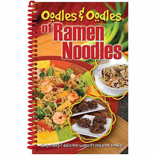Cq Publishing, Oodles and Oodles of Ramen Noodles