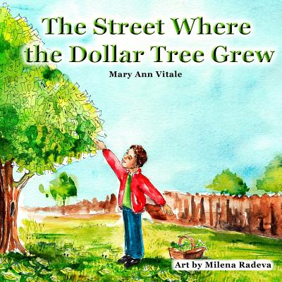 The Street Where the Dollar Tree Grew (Paperback)