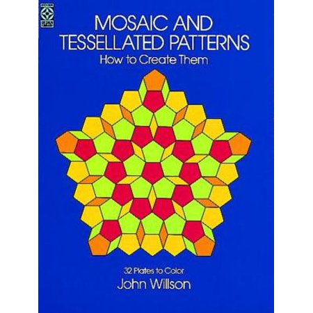 Mosaic and Tessellated Patterns: How to Create Them, with 32 Plates to Color - eBook](Mosaic Pattern)