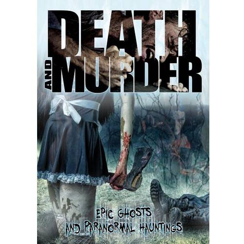 Click here to buy Death & Murder: Epic Ghosts & Paranormal Hauntings (DVD) by Music Video Dist.