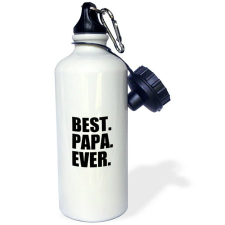3dRose Best Papa Ever - Gifts for dads - Father nicknames - Good for Fathers day - black text, Sports Water Bottle, 21oz