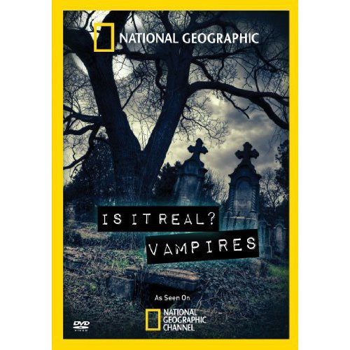 National Geographic: Is It Real? Vampires (Widescreen)
