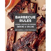 The Artisanal Kitchen: Barbecue Rules - Hardcover