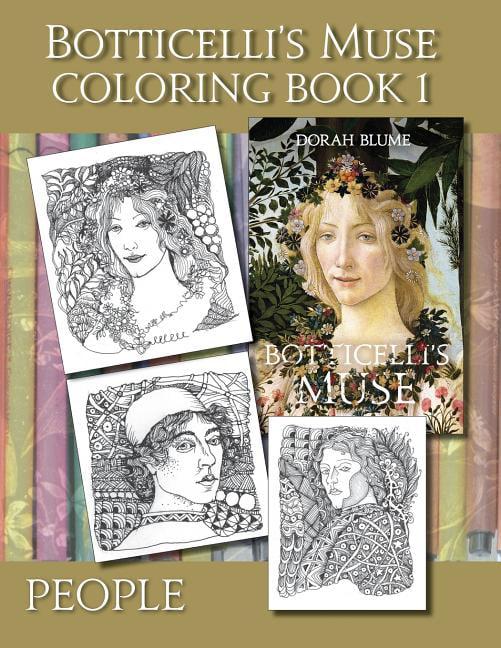 Botticelli's Muse Coloring Books: Botticelli's Muse Coloring Book 1: People  (Paperback) - Walmart.com - Walmart.com