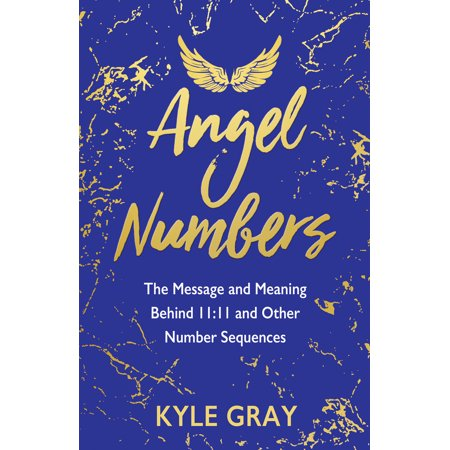 Angel Numbers : The Message and Meaning Behind 11:11 and Other Number (Biblical Meaning Of Number 10 In Dreams)