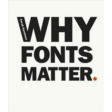 Why Fonts Matter (Paperback) (Halloween Text Font)