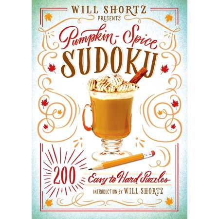 Will Shortz Presents Pumpkin Spice Sudoku : 200 Easy to Hard Puzzles - Easy Way To Carve A Halloween Pumpkin