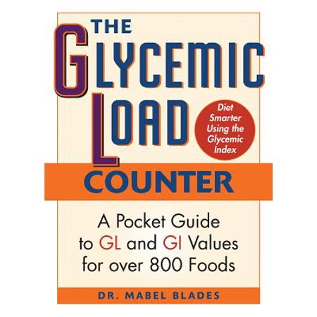The Glycemic Load Counter : A Pocket Guide to Gl and GI Values for Over 800 (Something Similar To Viagra Over The Counter)