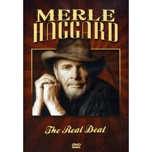 Merle Haggard: The Real Deal (Full Frame)