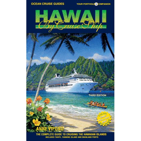 HAWAII BY CRUISE SHIP – 3rd Edition - eBook (Best Month Cruise Hawaii)