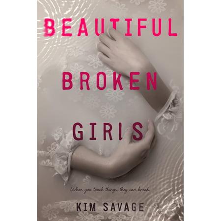 Beautiful Broken Girls](Beautiful Girls Pinterest)