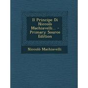 Il Principe Di Niccolo Machiavelli...