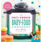 The Multi-Cooker Baby Food Cookbook - eBook