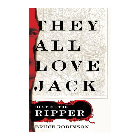 They All Love Jack : Busting the Ripper