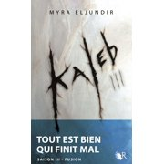 Kaleb - Saison III - eBook