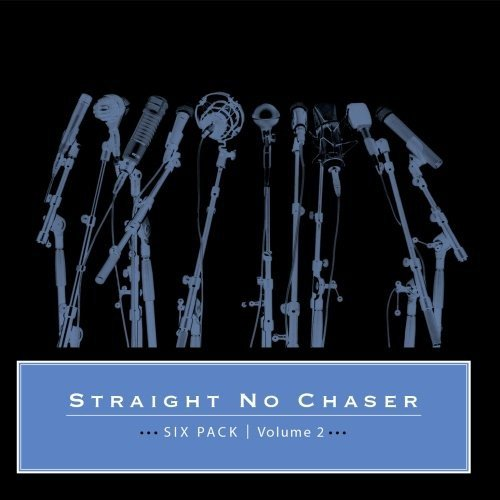 Straight No Chaser - Six Pack: Volume 2 [CD]