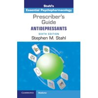 Prescriber's Guide: Antidepressants: Stahl's Essential Psychopharmacology (Paperback)
