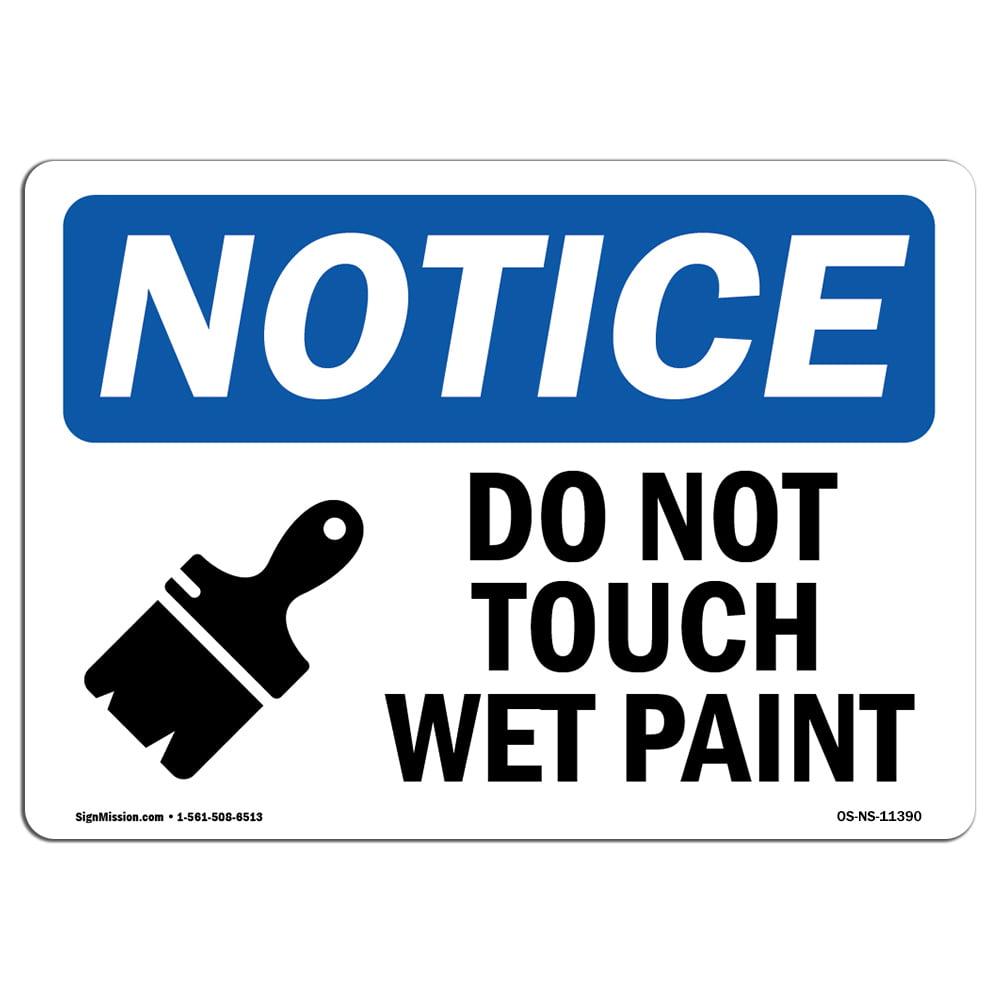 Wet Paint SignHeavy Duty Sign or Label OSHA Notice