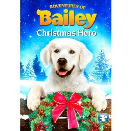 Image of Adventures of Bailey: Christmas Hero