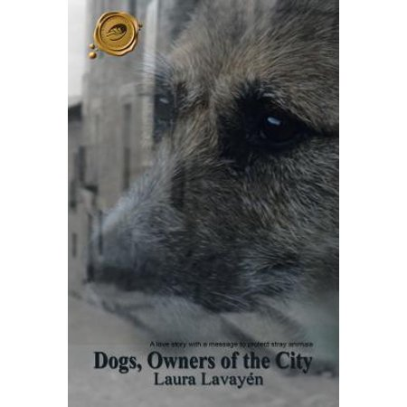 Dogs, Owners of the City - eBook