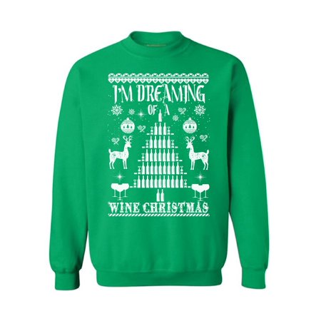 awkward styles im dreaming of a wine christmas sweater christmas sweatshirt wine christmas sweater wine christmas sweatshirt for men and for women wine