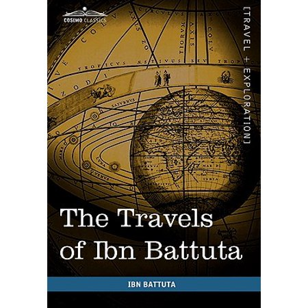 The Travels of Ibn Battuta (Hardcover) (Ibn Battuta Travels In Asia And Africa)