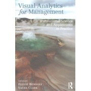 Visual Analytics for Management : Translational Science and Applications in Practice