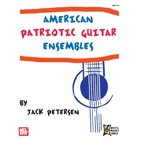 Guitar Ensemble Series - American Patriotic Guitar Ensembles - eBook