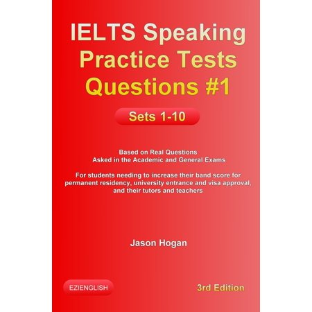IELTS Speaking Practice Tests Questions #1 Sets 1-10 -