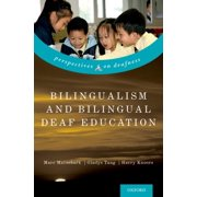 Bilingualism and Bilingual Deaf Education - eBook