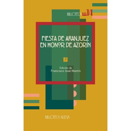 Fiesta de Aranjuez en honor de Azorín - eBook](Fiesta De Halloween En Barcelona)