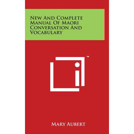 - New and Complete Manual of Maori Conversation and Vocabulary